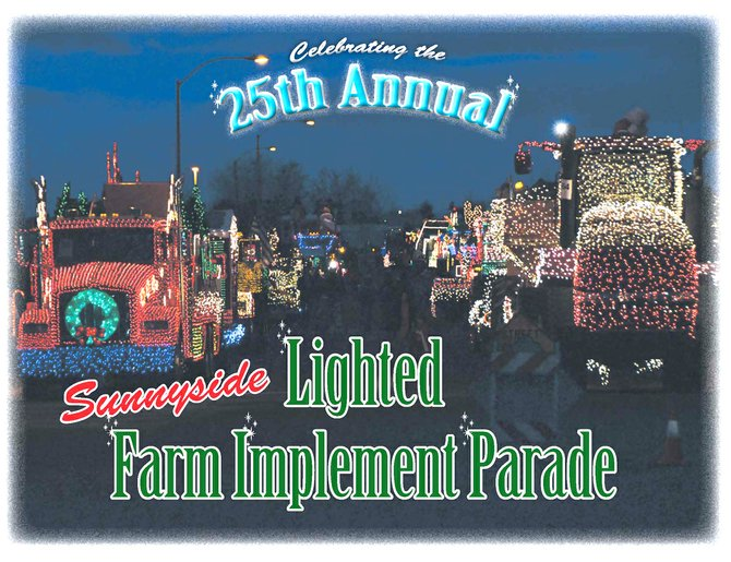 Just in time for the 25th annual Lighted Farm Implement Parade is a calendar created by the Sunnyside Chamber of Commerce and produced by the Daily Sun News.