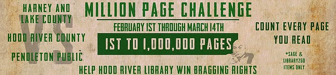 Hood River County Library District is competing with other Sage libraries to see who can reach one million pages first.