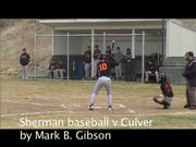 Sherman varsity baseball versus Culver in Moro March 19, 2013.