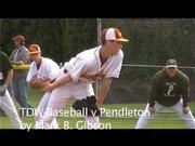 The Dalles Wahtonka versus Pendleton varsity baseball.